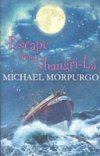 Escape from Shangri-la by Michael Morpurgo