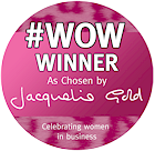 We are a Jacqueline Gold WOW winner